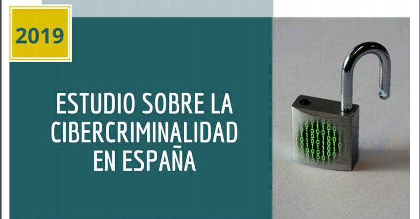 Estudio sobre cibercriminalidad 2019 España