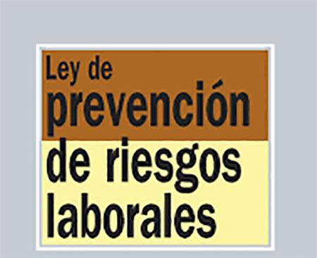 Ley Prevención Riesgos laborales CPPM