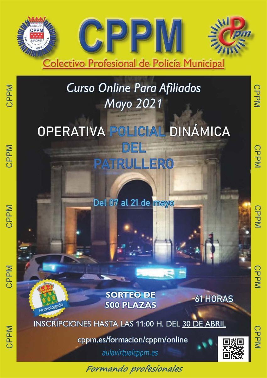 Operativa policial dinámica del patrullero Sindicato CPPM