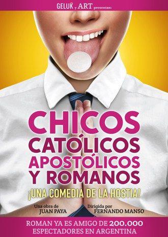 Chicos católicos, apostólicos y romanos teatro gruposmedia